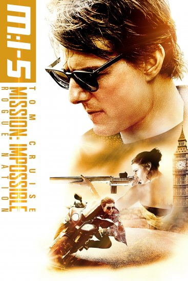 Mission: Impossible 5 – Rogue Nation